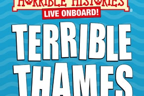 Horrible Histories Live Onboard - Terrible Thames!
